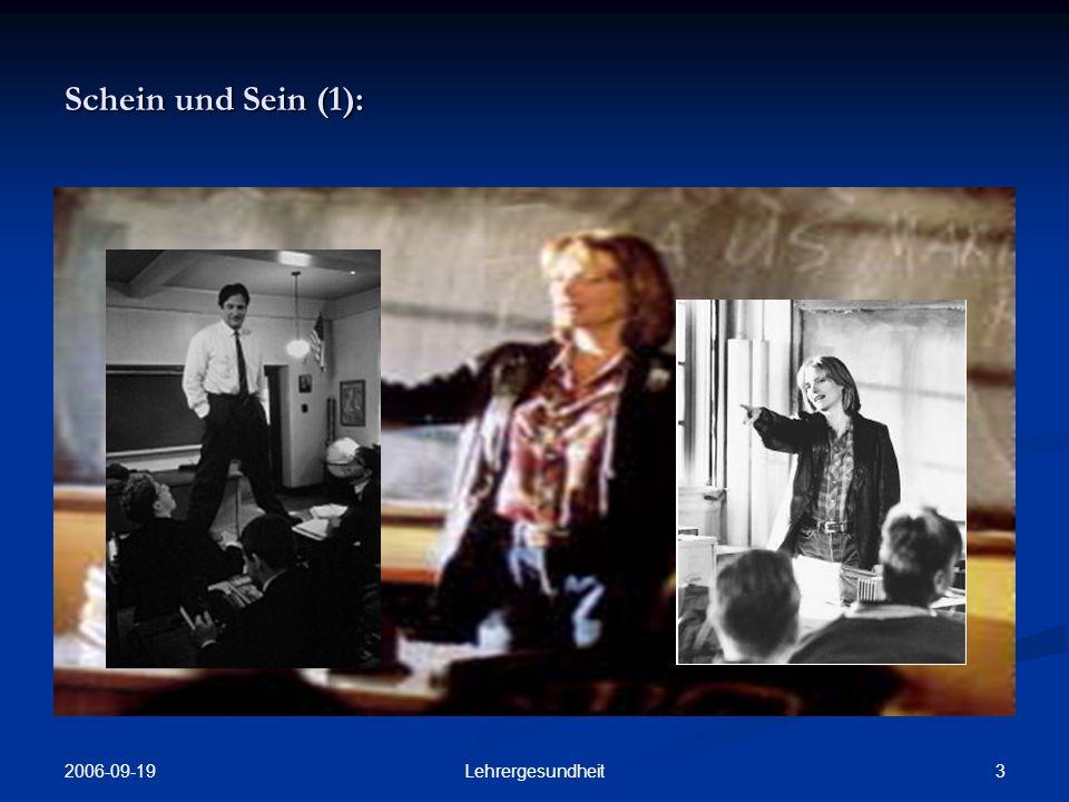 Schein und Sein (1): 2006-09-19 Lehrergesundheit