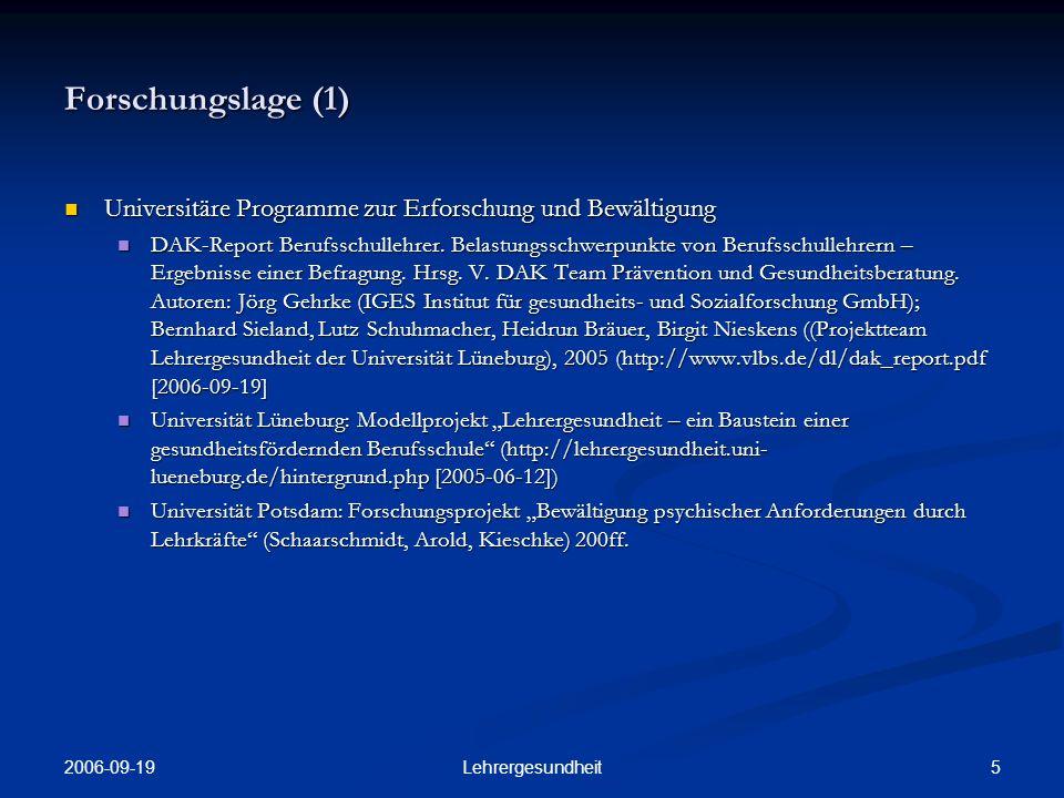 Forschungslage (1) Universitäre Programme zur Erforschung und Bewältigung.