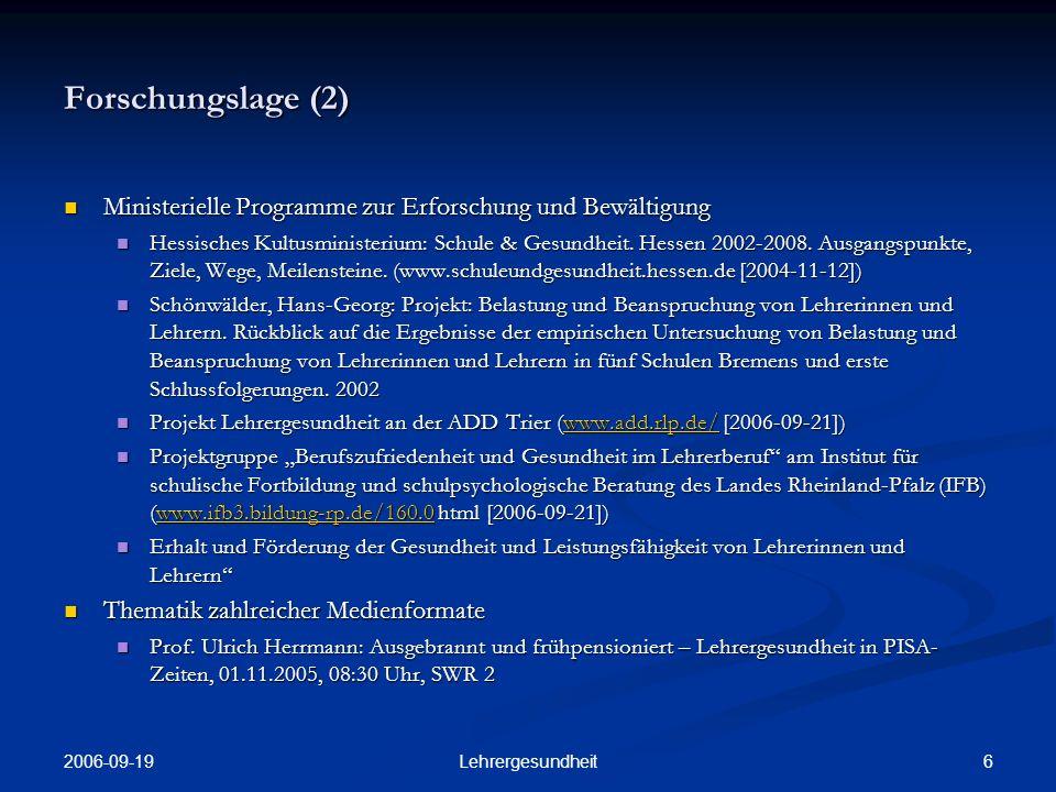 Forschungslage (2) Ministerielle Programme zur Erforschung und Bewältigung.