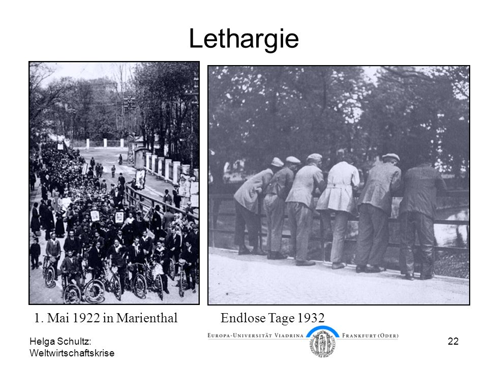 Lethargie 1. Mai 1922 in Marienthal Endlose Tage 1932