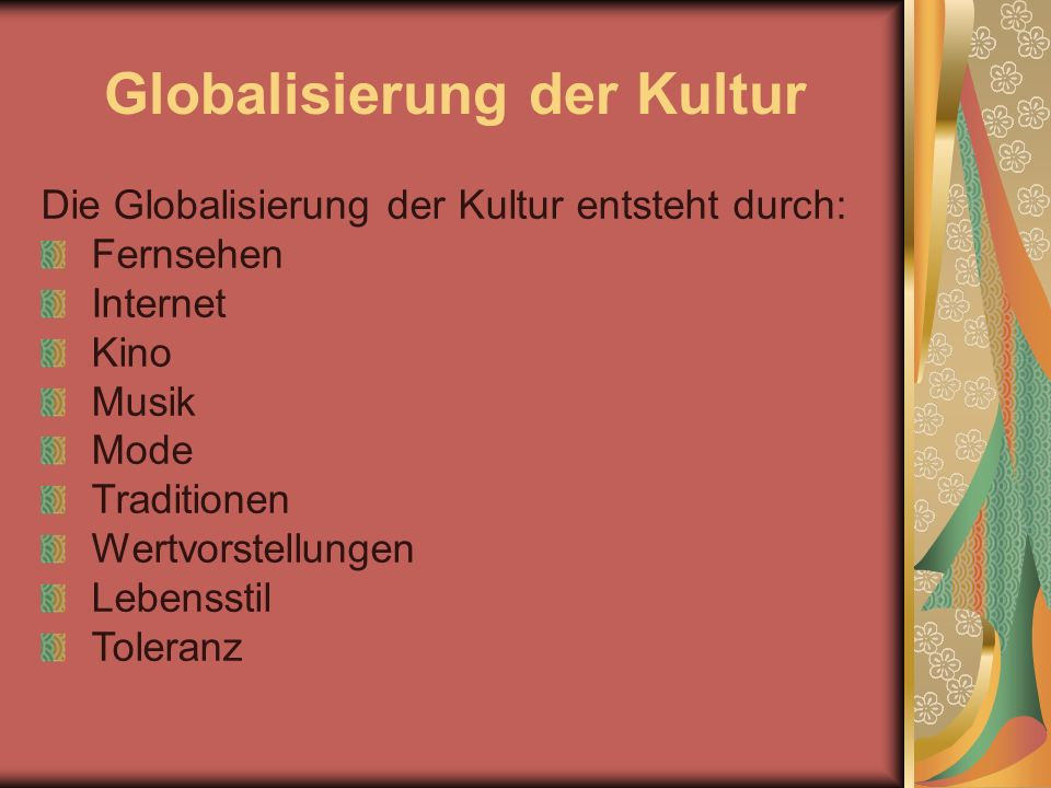 Globalisierung der Kultur