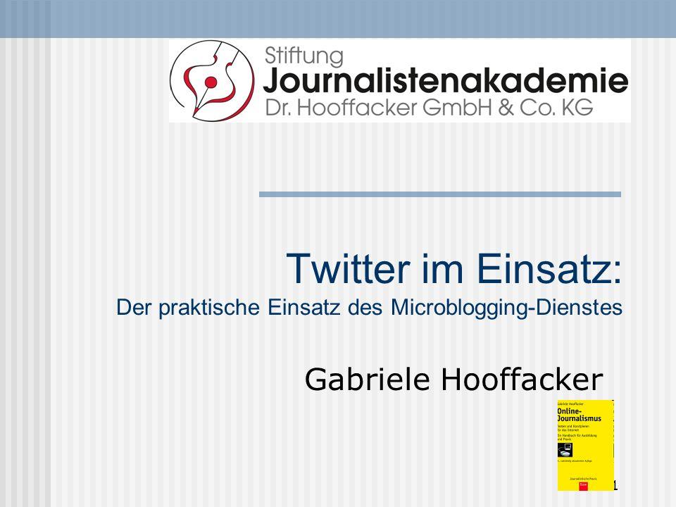 Twitter im Einsatz: Der praktische Einsatz des Microblogging-Dienstes