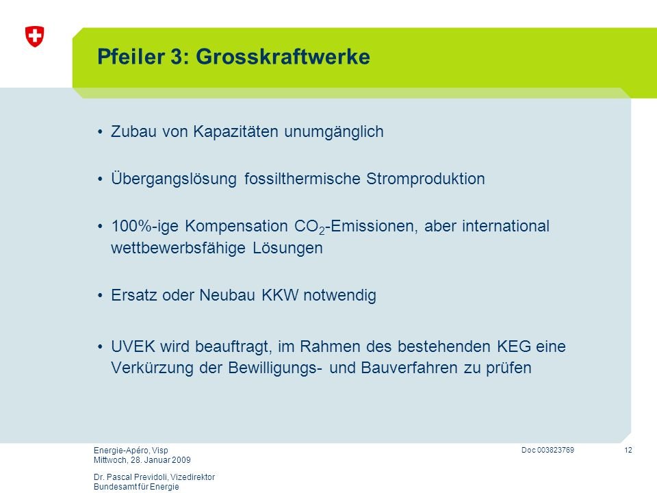 Pfeiler 3: Grosskraftwerke