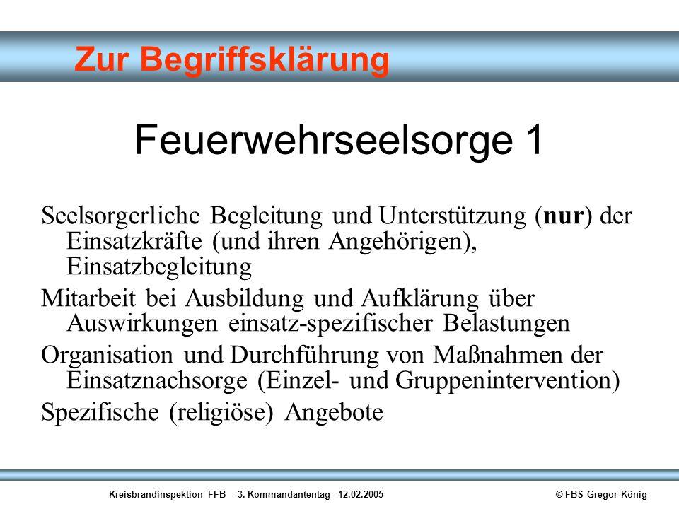 Feuerwehrseelsorge 2 Getragen vom Fachberater Seelsorge (FBS)