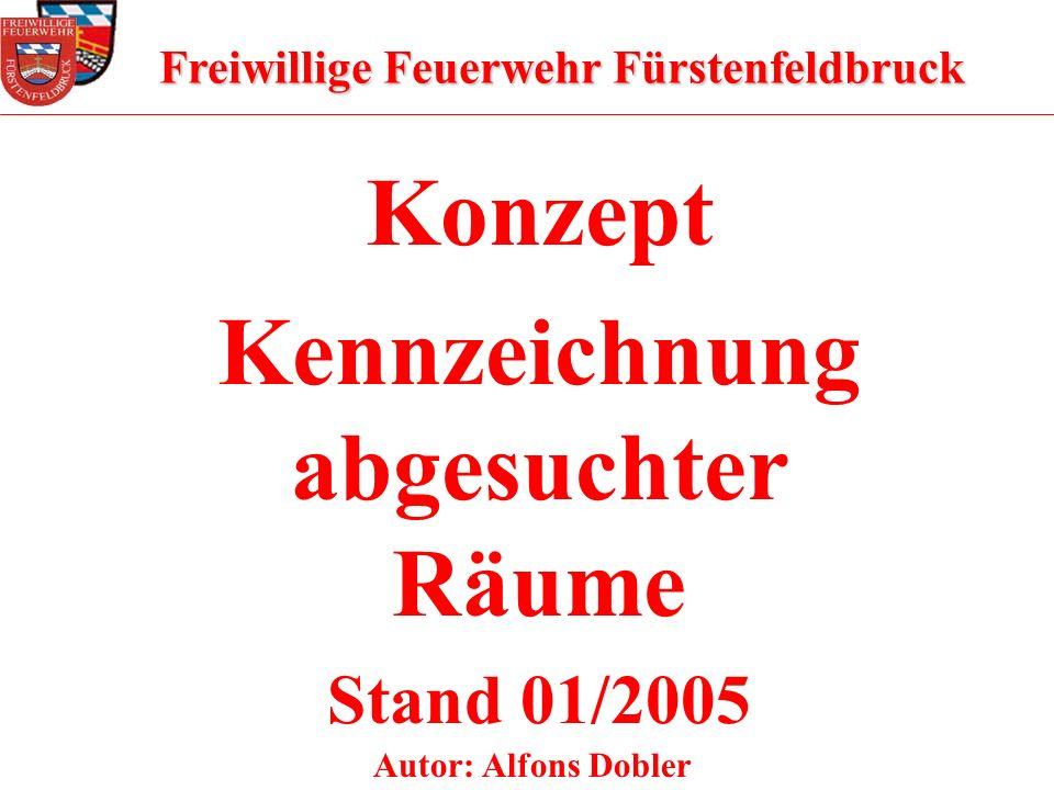 Freiwillige Feuerwehr Fürstenfeldbruck Kennzeichnung abgesuchter Räume
