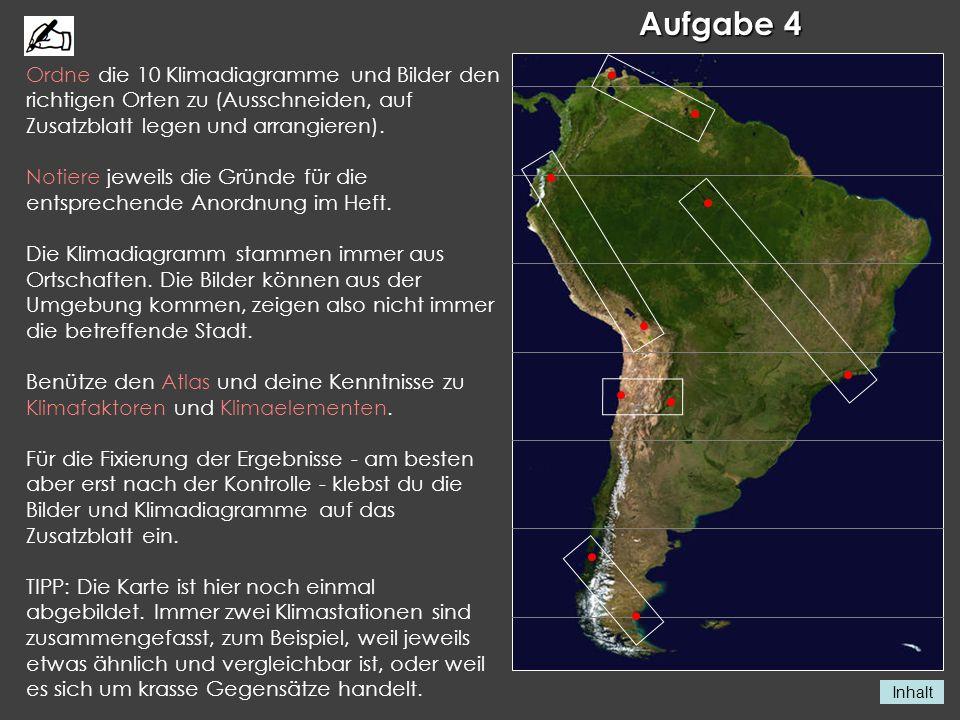 Aufgabe 4 Ordne die 10 Klimadiagramme und Bilder den richtigen Orten zu (Ausschneiden, auf Zusatzblatt legen und arrangieren).