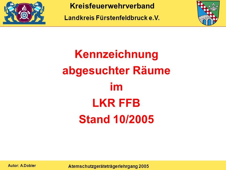 Kennzeichnung abgesuchter Räume im LKR FFB Stand 10/2005