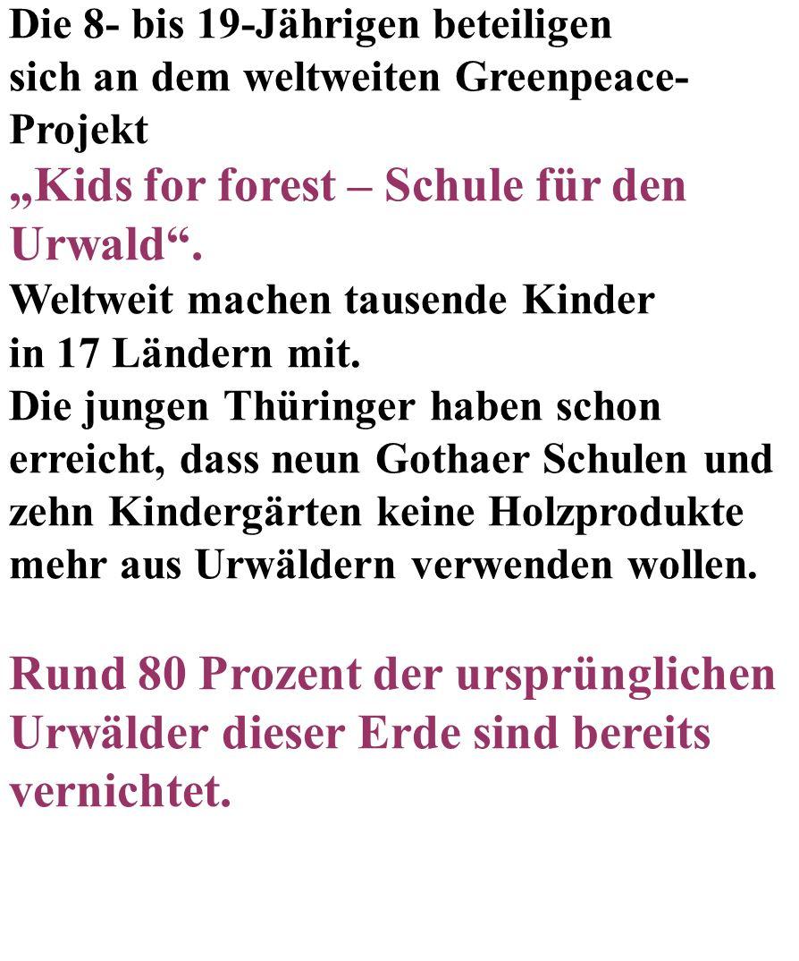 """""""Kids for forest – Schule für den Urwald ."""