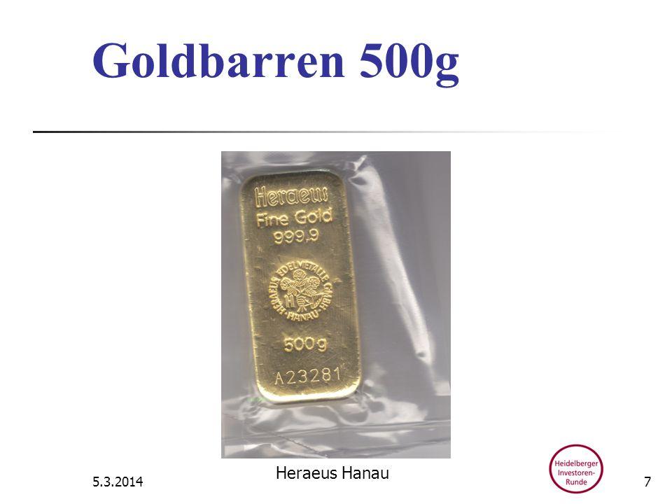 Goldbarren 500g 5.3.2014 Heraeus Hanau