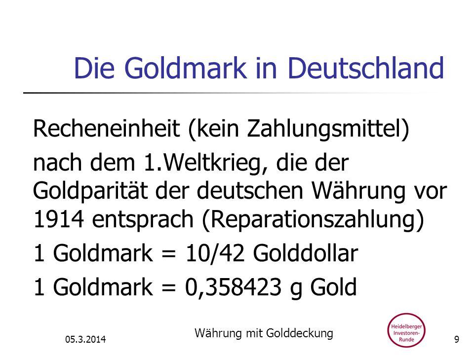 Die Goldmark in Deutschland