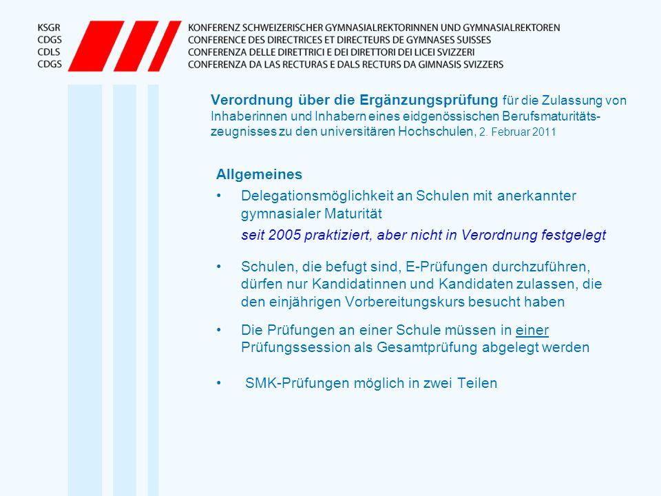 Verordnung über die Ergänzungsprüfung für die Zulassung von Inhaberinnen und Inhabern eines eidgenössischen Berufsmaturitäts-zeugnisses zu den universitären Hochschulen, 2. Februar 2011