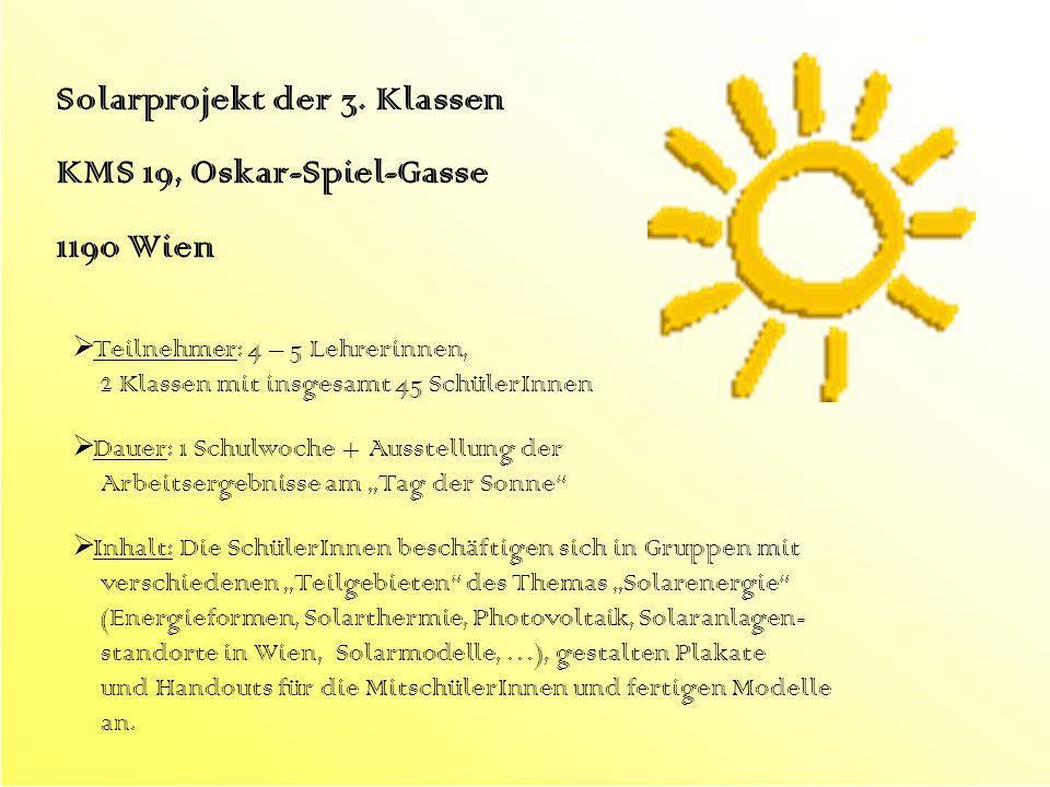 Solarprojekt der 3. Klassen KMS 19, Oskar-Spiel-Gasse 1190 Wien