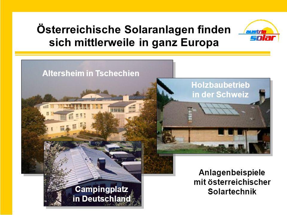 Österreichische Solaranlagen finden sich mittlerweile in ganz Europa