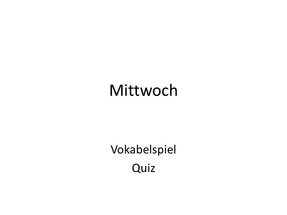Mittwoch Vokabelspiel Quiz
