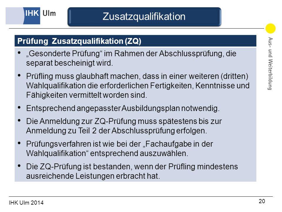 Zusatzqualifikation Prüfung Zusatzqualifikation (ZQ)