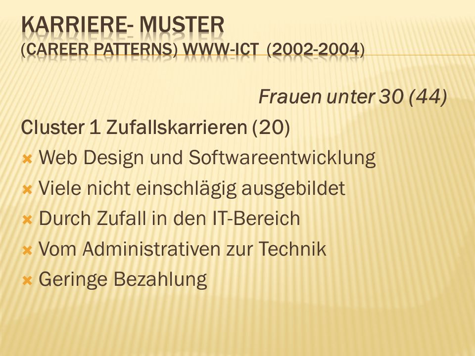 Karriere- Muster (career patterns) www-ict (2002-2004)