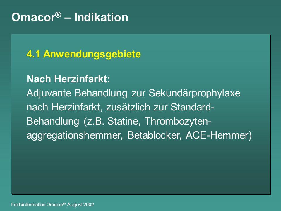 Omacor® – Indikation 4.1 Anwendungsgebiete