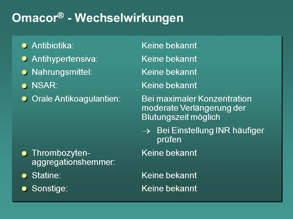Omacor® - Wechselwirkungen