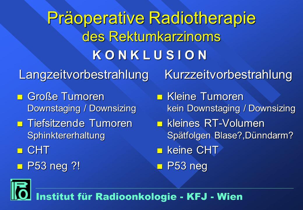 Präoperative Radiotherapie des Rektumkarzinoms