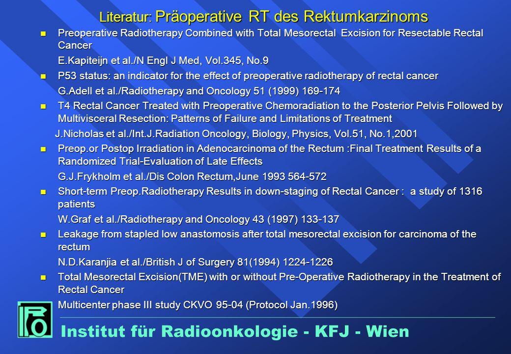 Literatur: Präoperative RT des Rektumkarzinoms