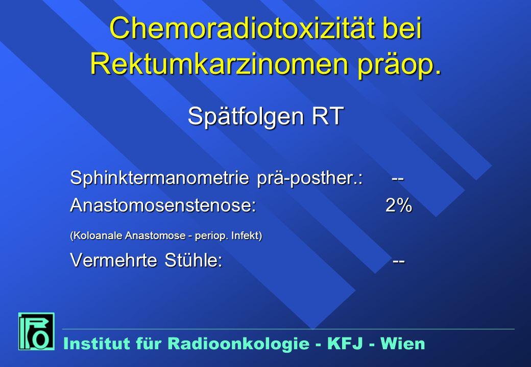 Chemoradiotoxizität bei Rektumkarzinomen präop.