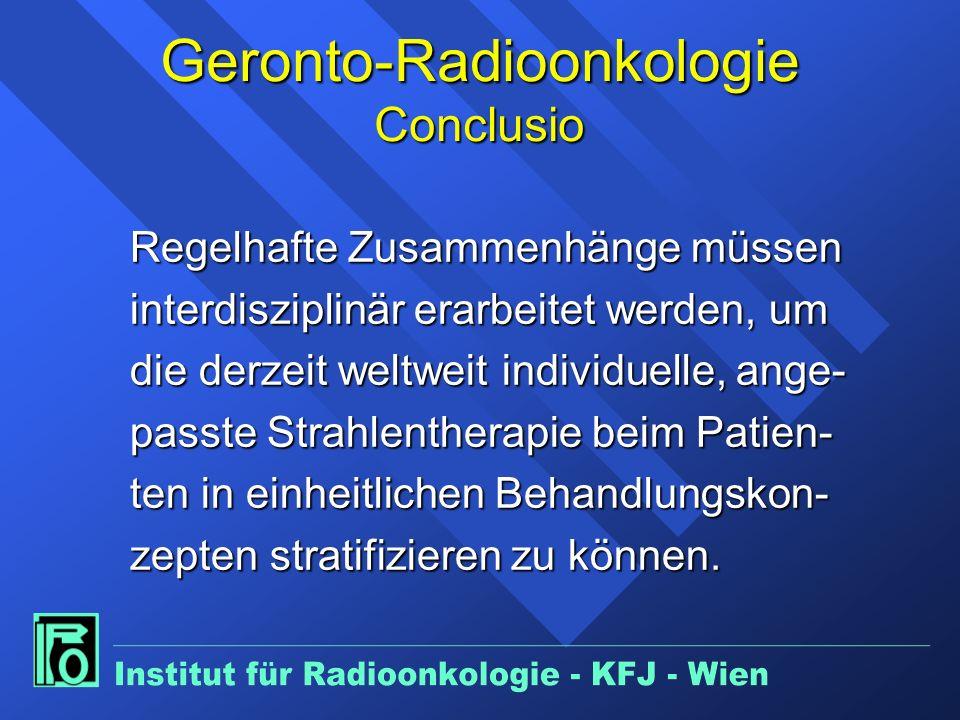 Geronto-Radioonkologie Conclusio