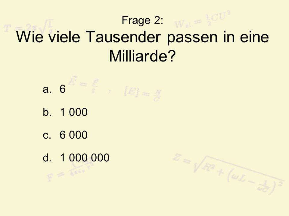 Frage 2: Wie viele Tausender passen in eine Milliarde