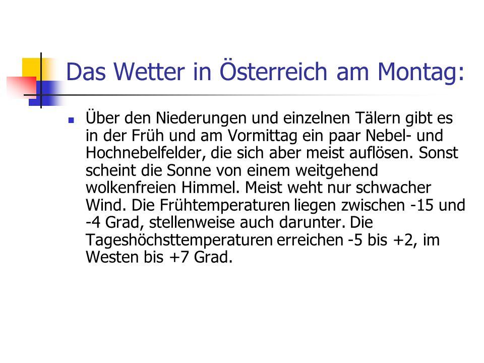 Das Wetter in Österreich am Montag: