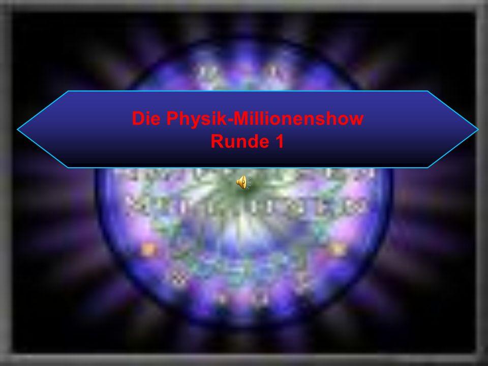 Die Physik-Millionenshow