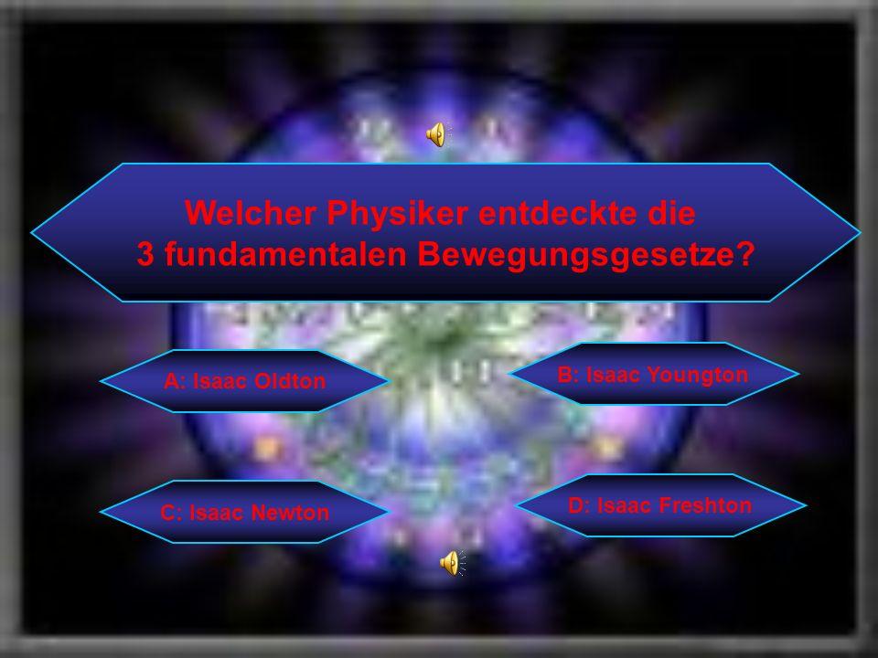 Welcher Physiker entdeckte die 3 fundamentalen Bewegungsgesetze