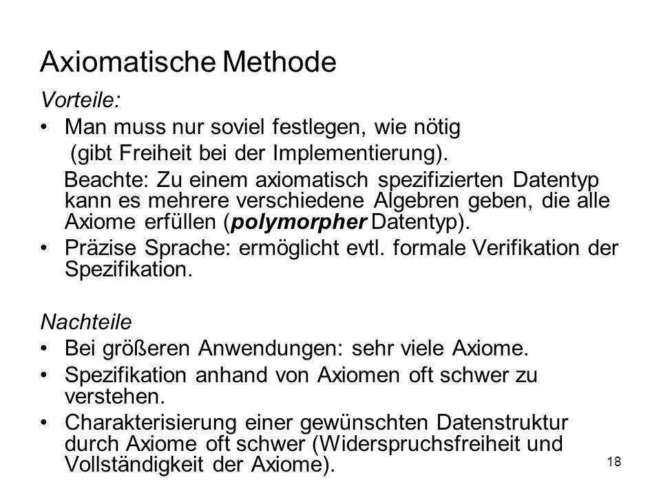 Axiomatische Methode Vorteile: