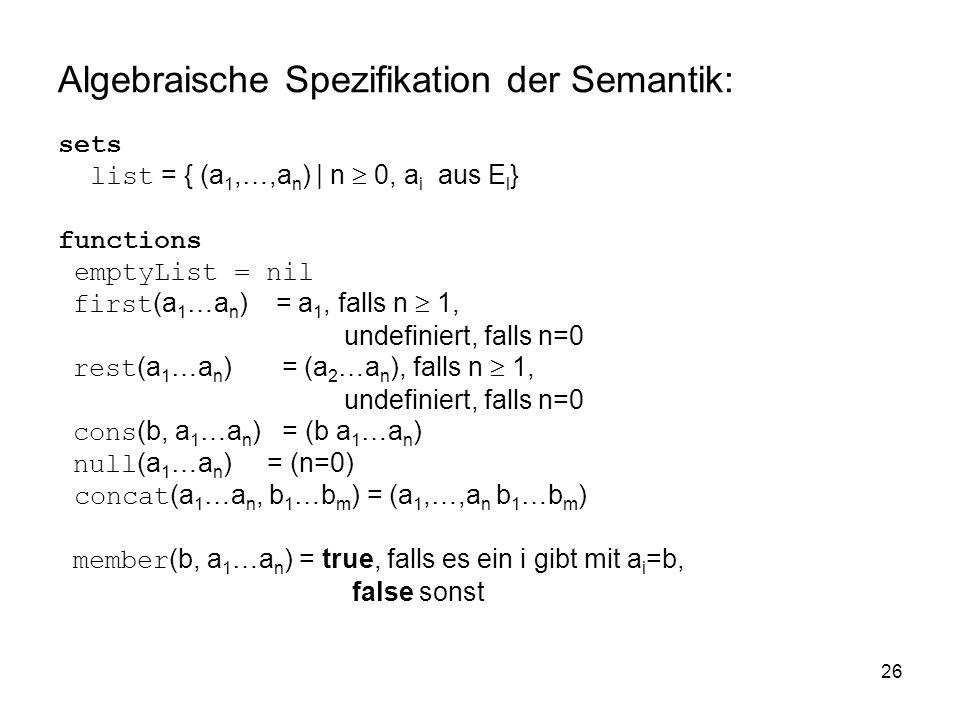 Algebraische Spezifikation der Semantik: