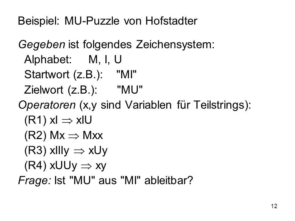 Beispiel: MU-Puzzle von Hofstadter