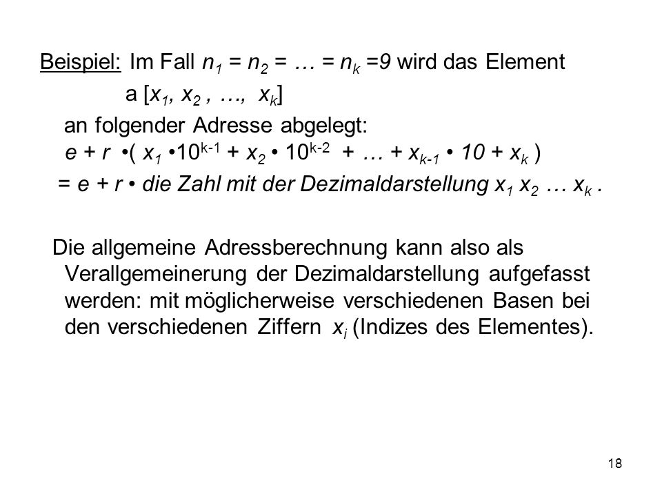 Beispiel: Im Fall n1 = n2 = … = nk =9 wird das Element