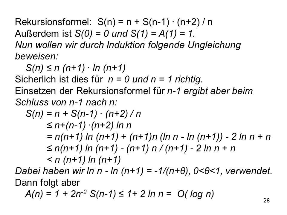 Rekursionsformel: S(n) = n + S(n-1) · (n+2) / n