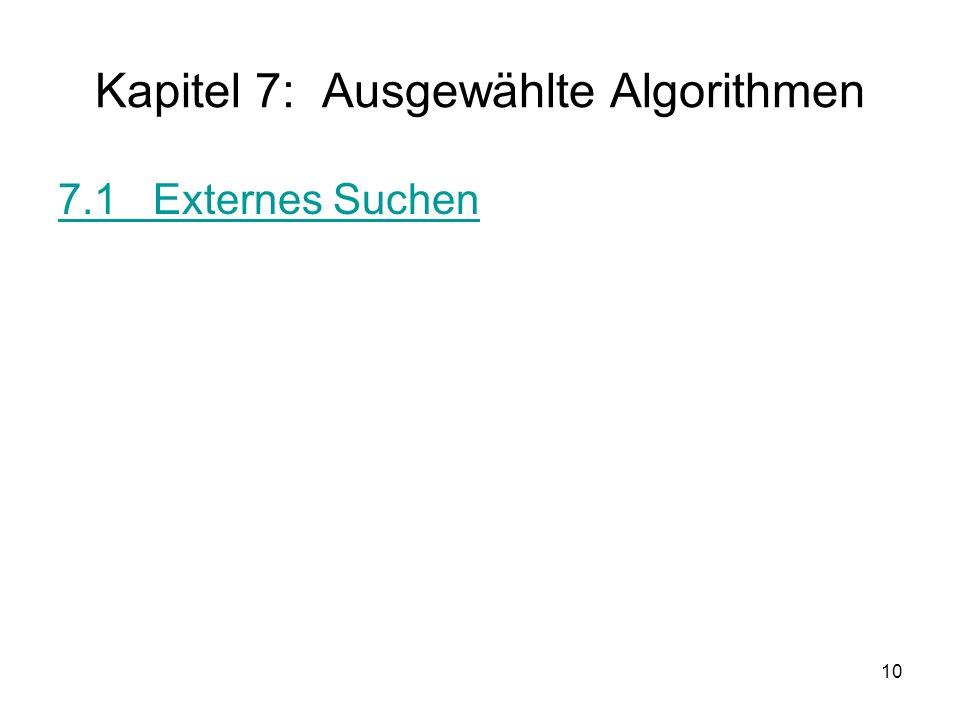 Kapitel 7: Ausgewählte Algorithmen