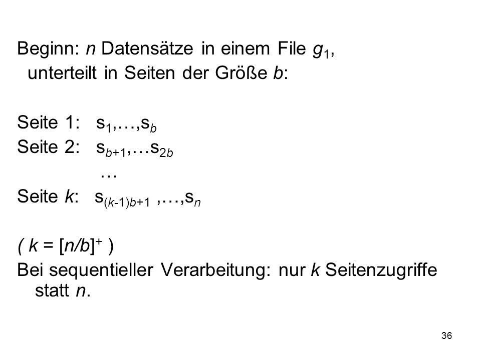 Beginn: n Datensätze in einem File g1,