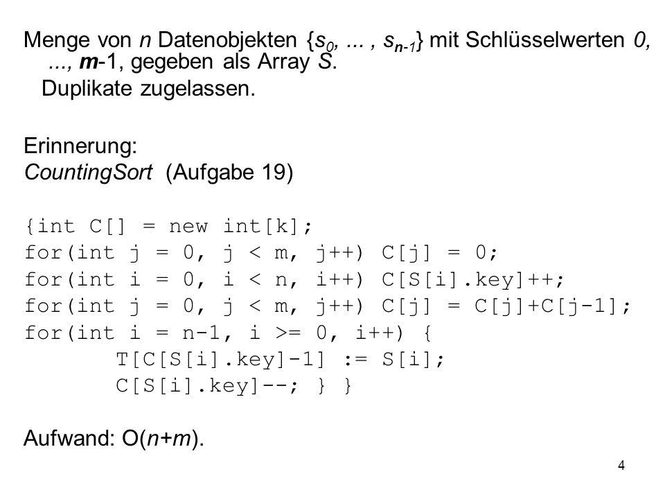 Menge von n Datenobjekten {s0,. , sn-1} mit Schlüsselwerten 0,