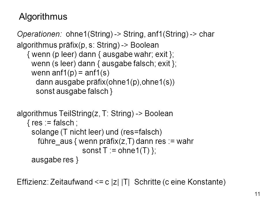 Algorithmus Operationen: ohne1(String) -> String, anf1(String) -> char.