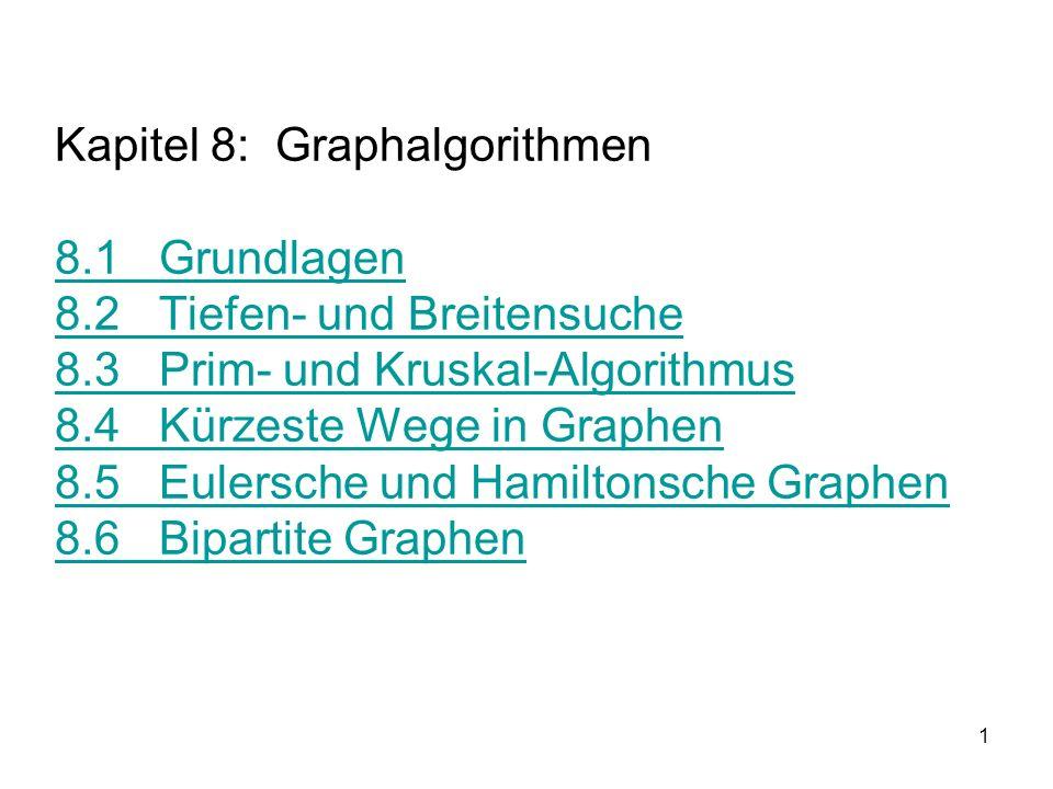 Kapitel 8: Graphalgorithmen 8. 1 Grundlagen 8