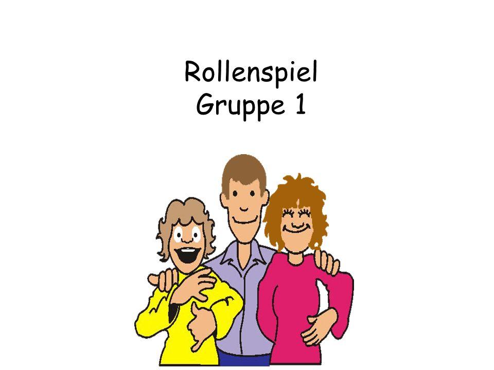 Rollenspiel Gruppe 1 Freuds Modell: ES-ICH-Über-ICH (innerer Konflikt gibt Punkt)!