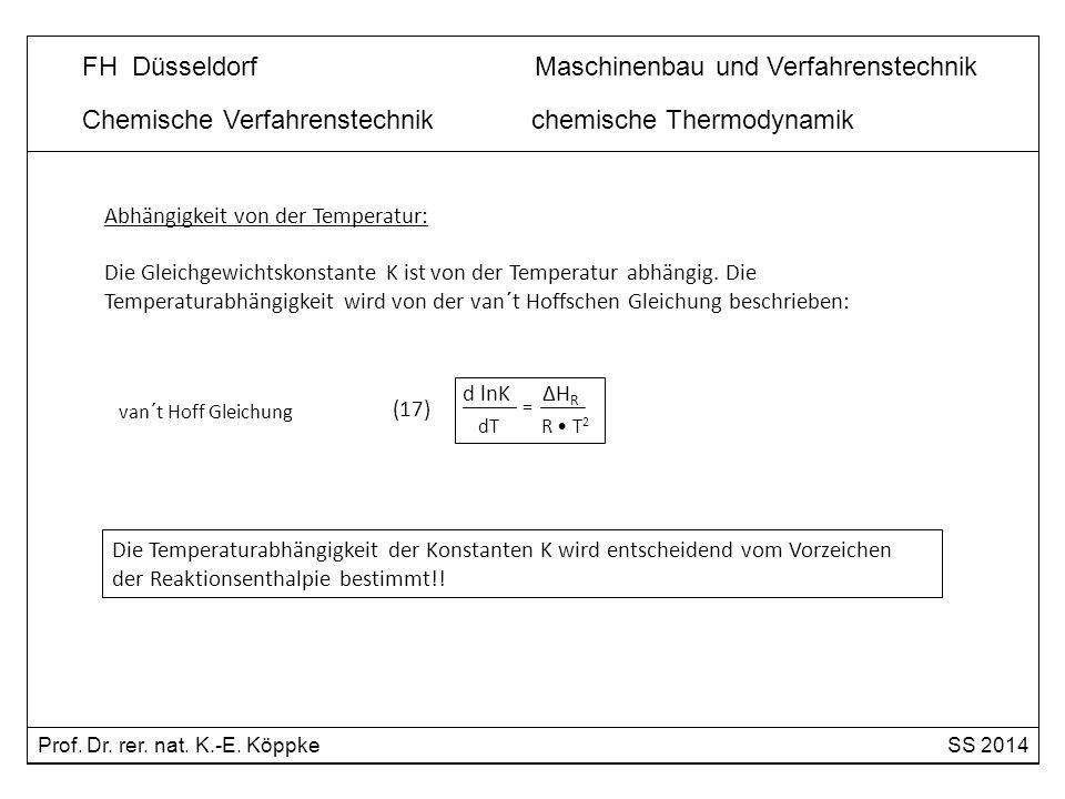 dT R • T2 Chemische Verfahrenstechnik chemische Thermodynamik