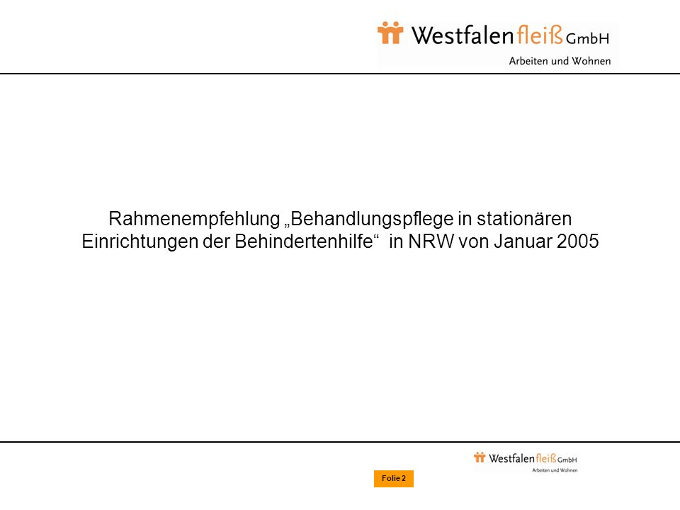 31.03.2017 Standards im Wohnverbund der Westfalenfleiß gGmbH