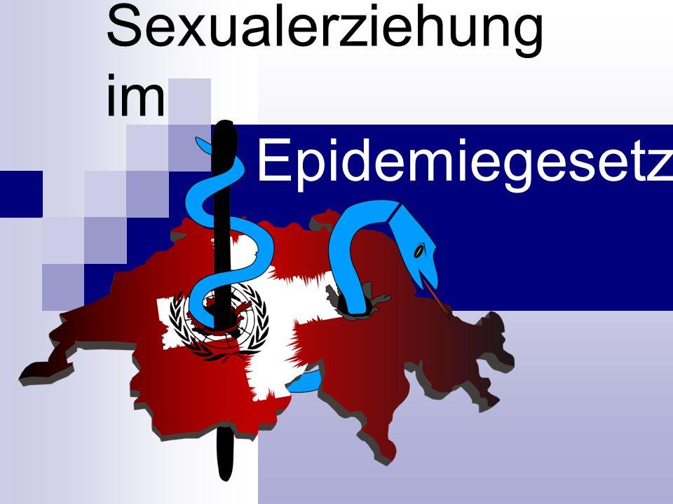 Sexualerziehung im Epidemiegesetz