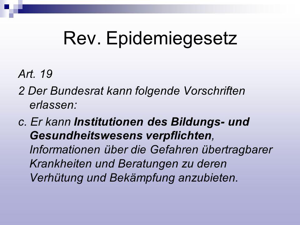 Rev. Epidemiegesetz Art. 19