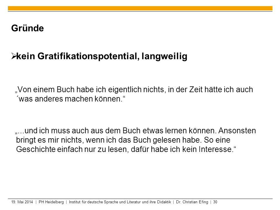 kein Gratifikationspotential, langweilig
