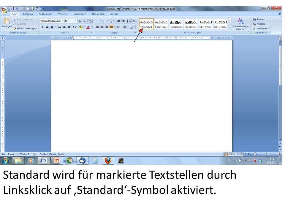 Standard wird für markierte Textstellen durch Linksklick auf 'Standard'-Symbol aktiviert.
