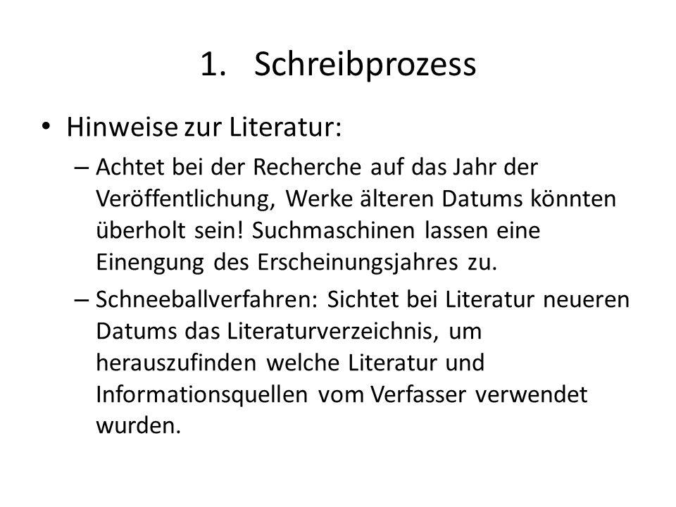 Schreibprozess Hinweise zur Literatur: