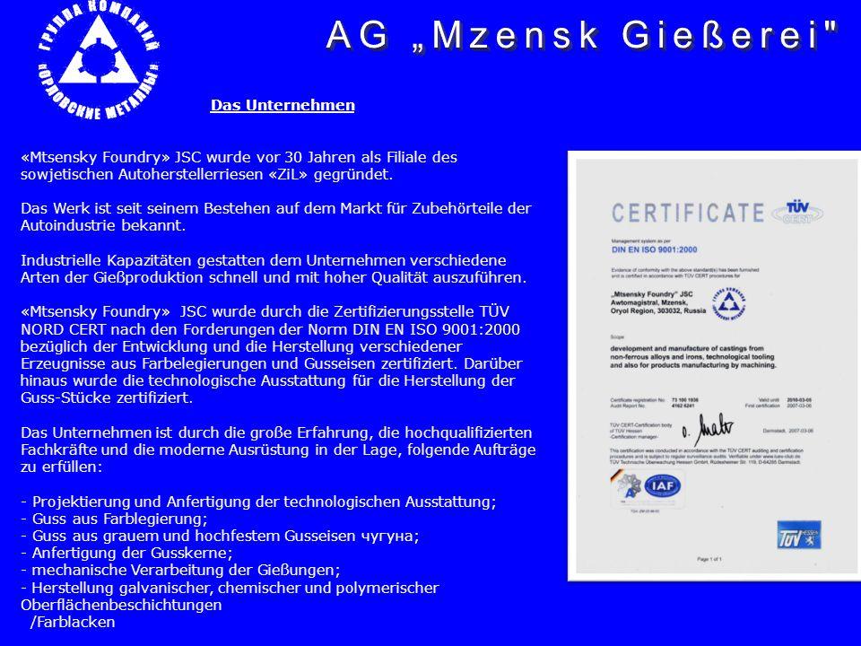 """AG """"Mzensk Gießerei Das Unternehmen"""