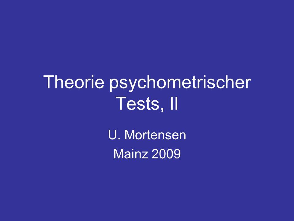 Theorie psychometrischer Tests, II